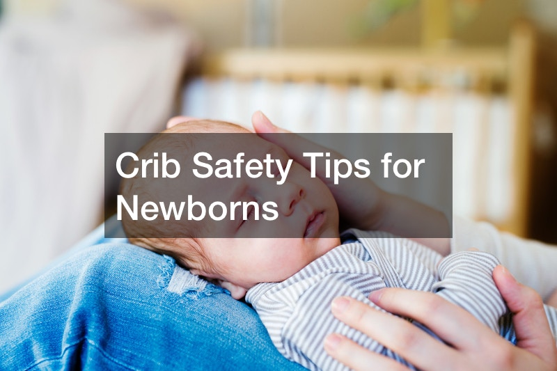Crib Safety Tips for Newborns