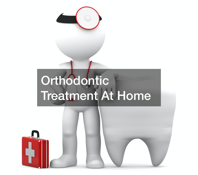 Orthodontic Treatment At Home