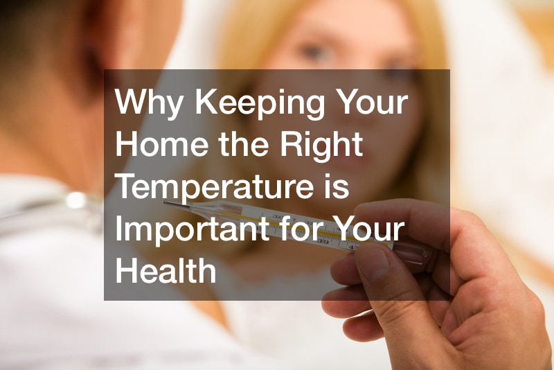 Why Keeping Your Home the Right Temperature is Important for Your Health
