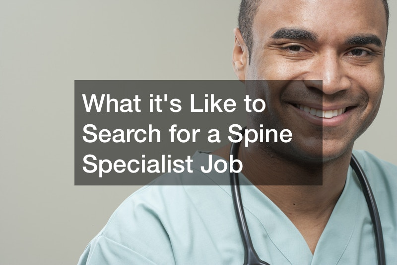 What its Like to Search for a Spine Specialist Job
