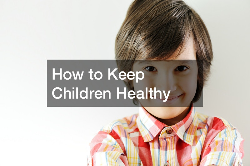 How to Keep Children Healthy