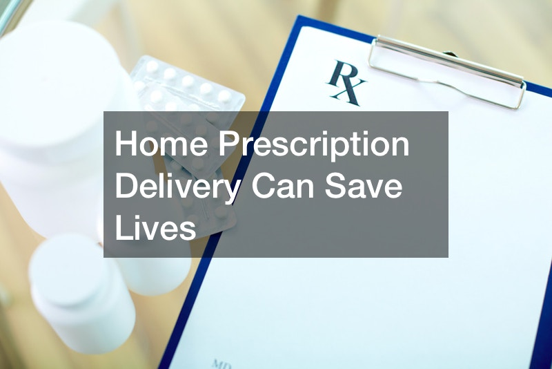 Why You Should Consider Home Delivery for Prescriptions